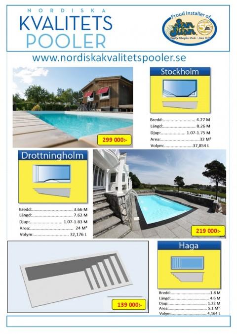 Nordiska Kvalitetspoolers glasfiberpooler Haga, Drottningholm och Stockholm är väl utvalda just för dig. Poolerna finns hos våra återförsäljare i hela Sverige som säljer San Juan glasfiberpooler